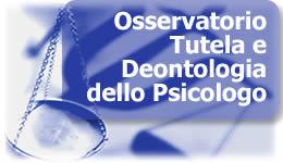 Osservatorio Tutela e Deontologia dello Psicologo